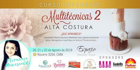 Taller Intensivo de 3 días con Florencia MENESCALDI: ALTA COSTURA MULTITECNICAS 2 entradas