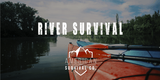 River Survival (w/ River Excursions) - AR
