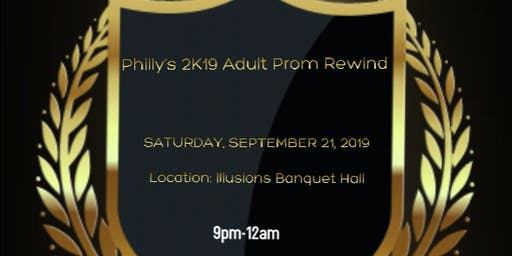 Philly's 2k19 Adult Prom Rewind- Do You Remember The Time