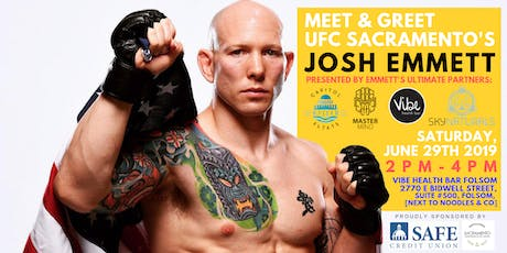Official Meet & Greet with UFC Sacramento's Josh Emmett | *Folsom* tickets