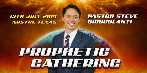 Pastor Steve Cioccolanti | Prophetic Gathering