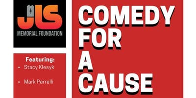 Comedy For A Cause presented by JLS Memorial Foundation