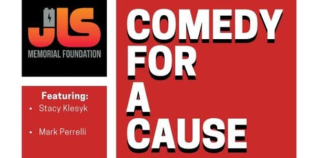 Comedy For A Cause presented by JLS Memorial Foundation tickets