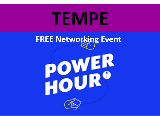 9/3/19 PNG Tempe Chapter - FREE Hour of Power Networking Event
