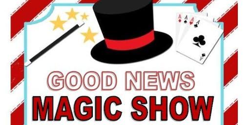 Magic show starts @ 5pm