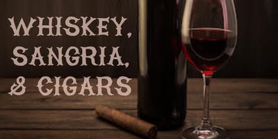 FREE: Whiskey, Sangria & Cigars