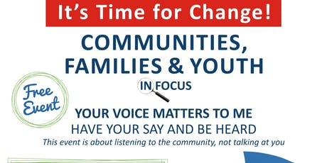 It's Time for Change! : COMMUNITIES, FAMILIES & YOUTH IN FOCUS tickets