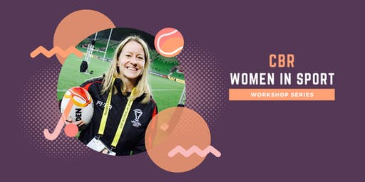 CBR Women in Sport Workshop Series - Participation for Women & Girls