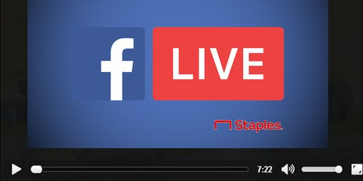 10 Ways to Disruption with Facebook Live, A Staples Spotlight Partnership