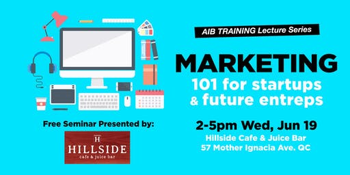 Marketing 101 for Startups!