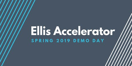 Ellis Accelerator Spring 2019 Demo Day tickets