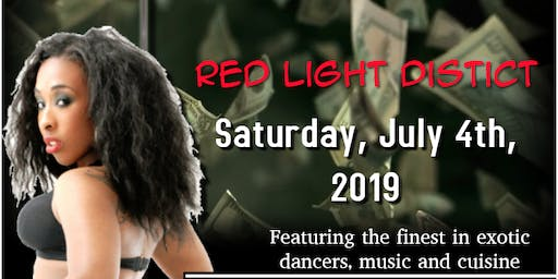 Red Light District- Exotic Dancer Party
