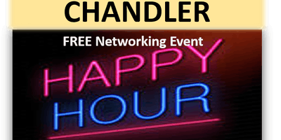 8/27/19 PNG Chandler FREE Happy Hour Networking Event