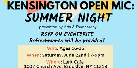 Kensington's Open Mic: Summer Night! tickets