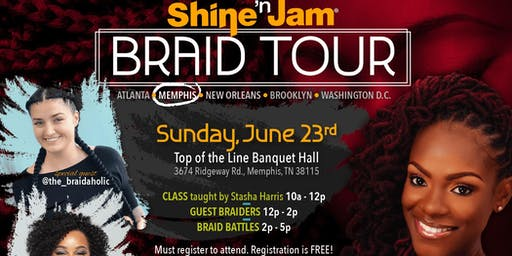 Shine 'n Jam Braid Tour: Memphis Edition