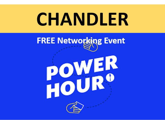 7/23/19 PNG Chandler Chapter - FREE Hour of Power Networking Event