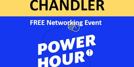 9/17/19 PNG Chandler FREE Hour of Power Networking Event tickets