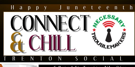 Juneteenth Connect and Chill Happy Hour