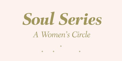 Soul Series a Womans Circle: Sacred Cycles and Reproductive Health
