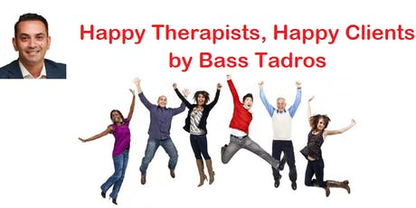Happy Therapists, Happy Clients by Bass Tadros tickets