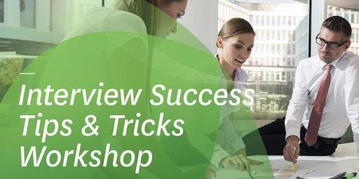 Interview Success Tips & Tricks Workshop