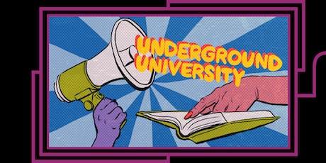 Underground University: Not Your Summer Camp tickets