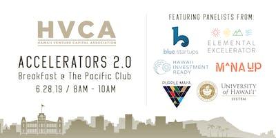 HVCA Breakfast - Accelerators 2.0
