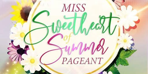 2019 Miss Sweetheart of Summer Pageant