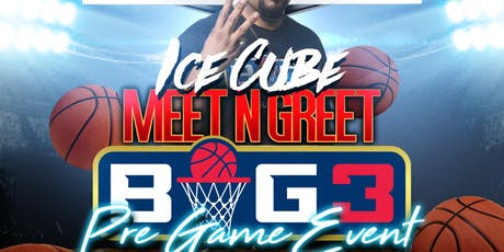 ICE CUBE MEET N GREET: BIG 3 PRE GAME EVENT tickets