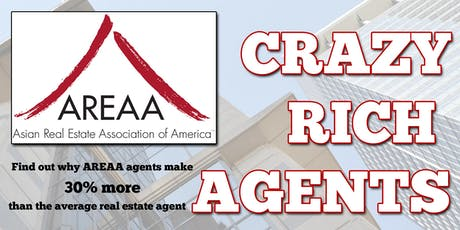 CRAZY RICH AGENTS - HOW AREAA HELPS YOU MAKE MORE MONEY tickets