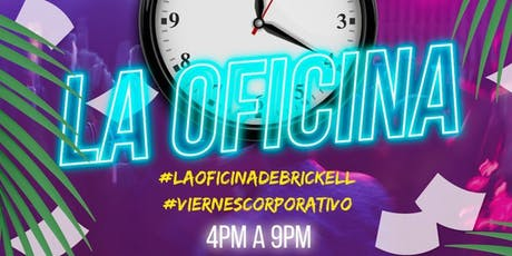 La OFicina Happy Hour billets