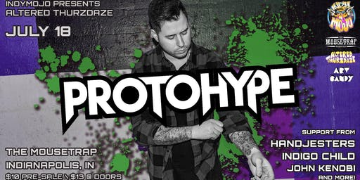 Altered Thurzdaze w/ Protohype