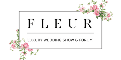 FLEUR Luxury Wedding Show tickets