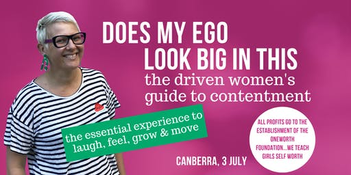 Does My Ego Look Big In This? Canberra