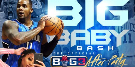 BIG BABY BASH: THE OFFICIAL BIG 3 AFTER PARTY tickets