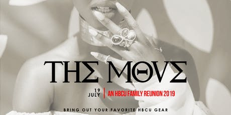 THE MOVE JAX: AN HBCU FAMILY REUNION EDITION tickets