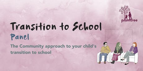 Transition To School Panel tickets