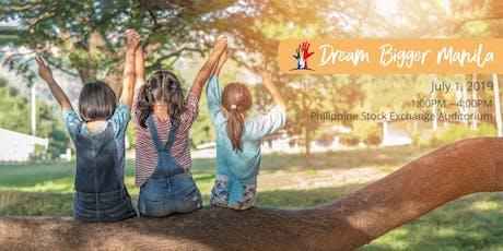 Dream Bigger Manila Challenge 2019 tickets