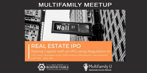 REAL ESTATE IPO - Raising Capital with an IPO using Regulation A+