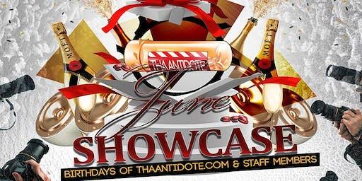 ThaAntidote.com - June Showcase Sunday