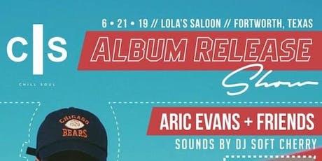 Chill Soul Album Release Show tickets