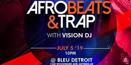 AFROBEATS & TRAP W/ VISION DJ tickets