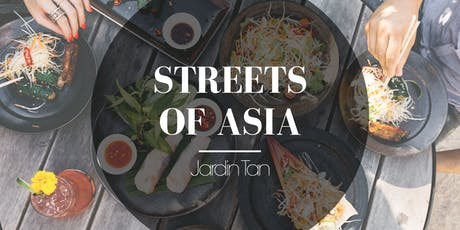Streets of Asia at Jardin Tan tickets