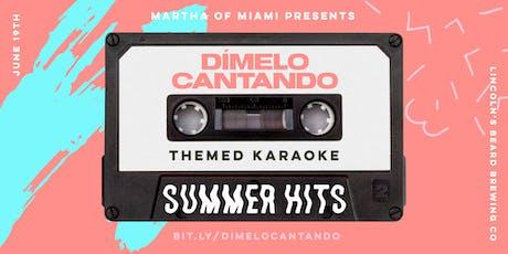 Dímelo Cantando: Summer Hits tickets