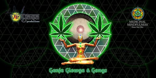 Ganja, Glowga & Gongs - Blacklight Yoga and Gong Bath