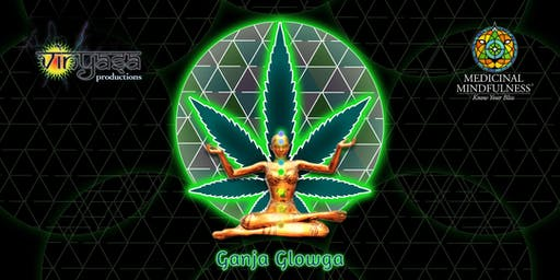 Ganja Glowga - Blacklight Yoga