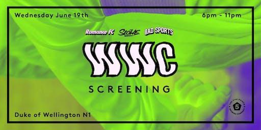 Romance FC x SLOWE x Bad Sports Women's World Cup Screening
