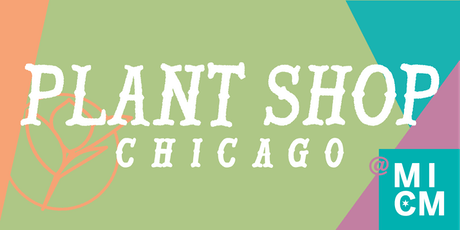 Houseplants @ Made in Chicago Market tickets