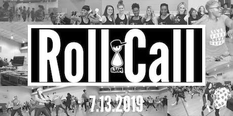 July Roll Call 2K19  tickets