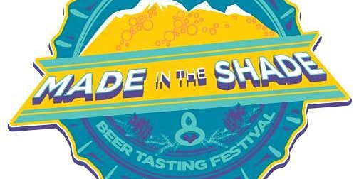 Made in the Shade Beer Tasting Festival-2020